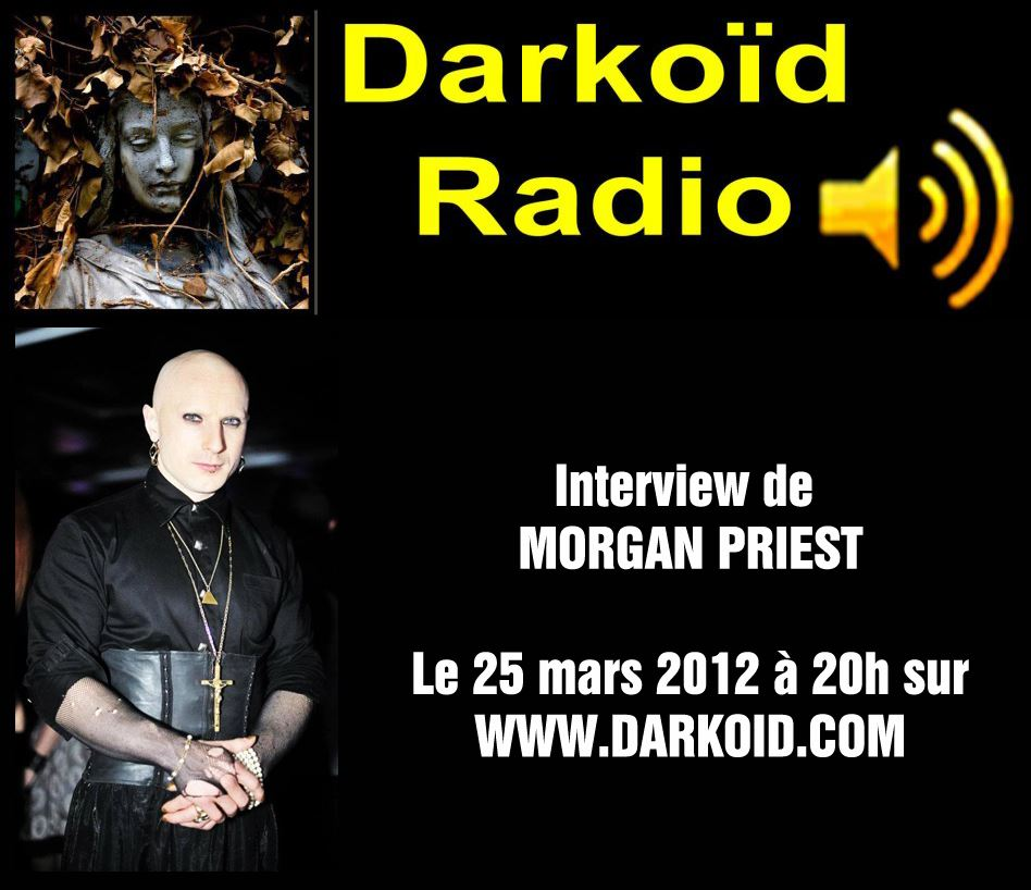 Morgan Priest sur Darkoïd Radio